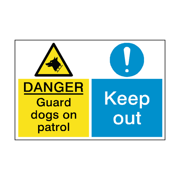 Guard Dogs Keep Out Dual Hazard Sign - PVC Safety Signs