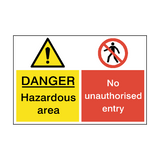 No Unauthorised Entry Dual Hazard Sign - PVC Safety Signs