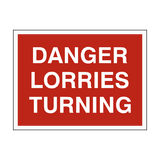 Danger Lorries Turning Sign - PVC Safety Signs