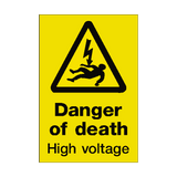 Danger Of Death Sign | PVCSafetySigns.co.uk