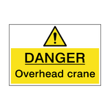 Danger Overhead Crane Hazard Sign | PVCSafetySigns.co.uk