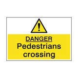 Danger Pedestrian Crossing Sign | PVCSafetySigns.co.uk