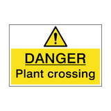Danger Plant Crossing Hazard Sign | PVCSafetySigns.co.uk