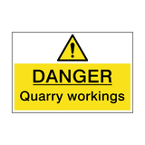 Danger Quarry Workings Hazard Sign | PVC Safety Signs