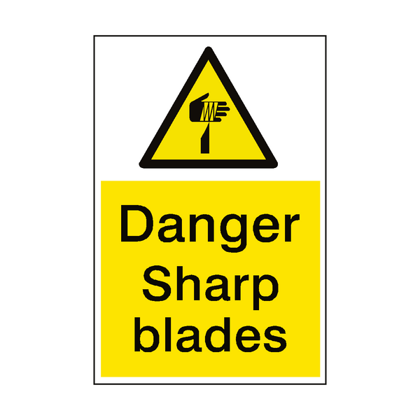 Danger Sharp Blades Hazard Sign - PVC Safety Signs