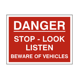 Stop Look Listen Traffic Sign - PVC Safety Signs