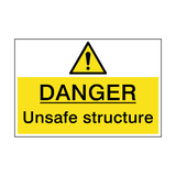 Danger Unsafe Structure Hazard Sign | PVCSafetySigns.co.uk