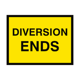 Diversion Ends Traffic Sign - PVC Safety Signs