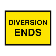 Diversion Ends Traffic Sign | PVC Safety Signs | Health and Safety Signs
