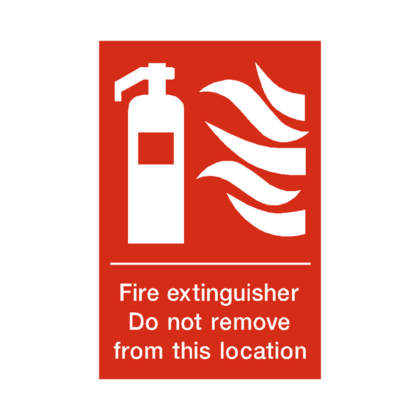 Fire Extinguisher Do Not Remove Sign | PVCSafetySigns.co.uk