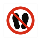 Do Not Stand Or Walk Here Symbol Sign - PVC Safety Signs