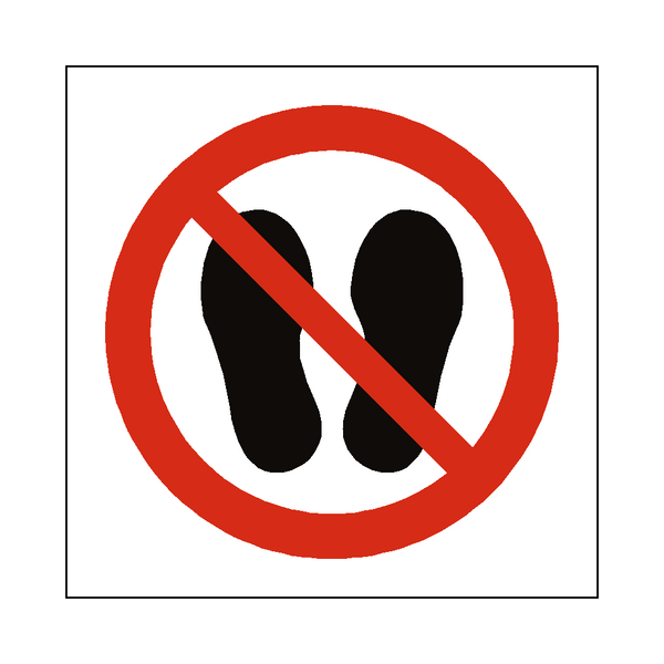 Do Not Stand Or Walk Here Symbol Sign | PVC Safety Signs