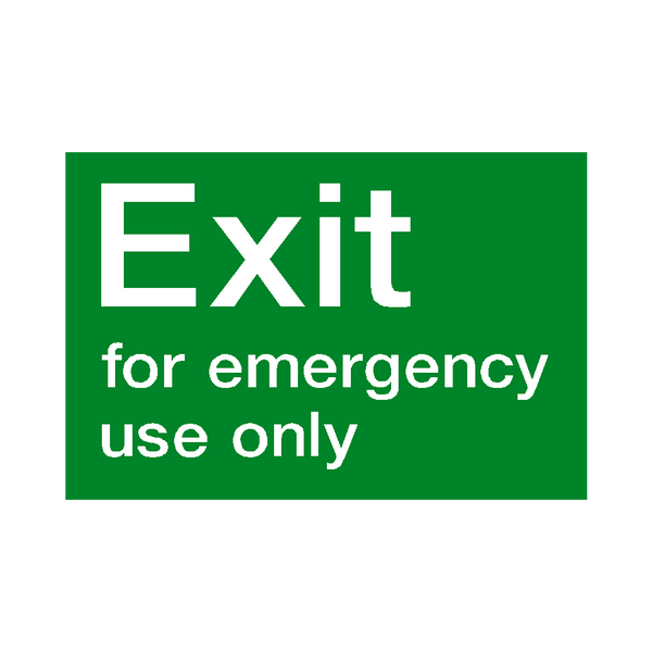 Exit For Emergency Use Only Sign | PVC Safety Signs