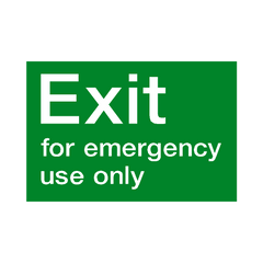 Exit For Emergency Use Only Sign - PVC Safety Signs | Safety Signs Specialists