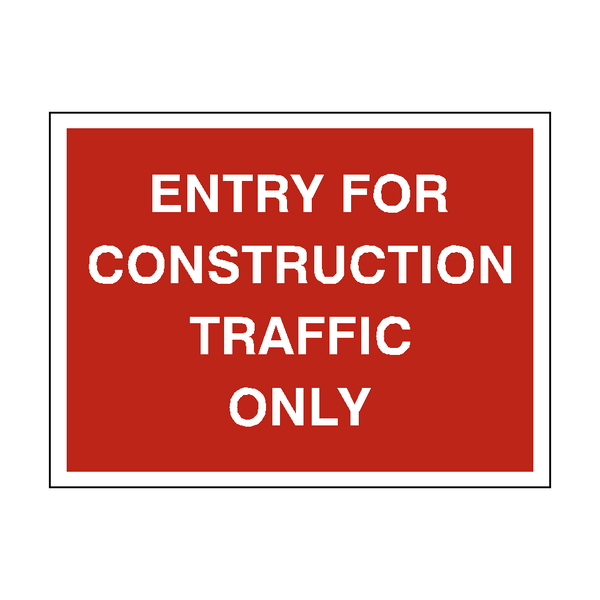 Construction Traffic Only Sign | PVC Safety Signs