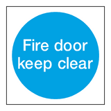 Fire Door Keep Clear Sign - PVC Safety Signs