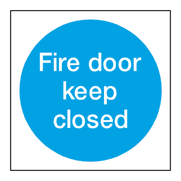 Fire Door Keep Closed Sign - PVC Safety Signs