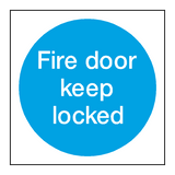 Fire Door Keep Locked Sign | PVCSafetySigns.co.uk