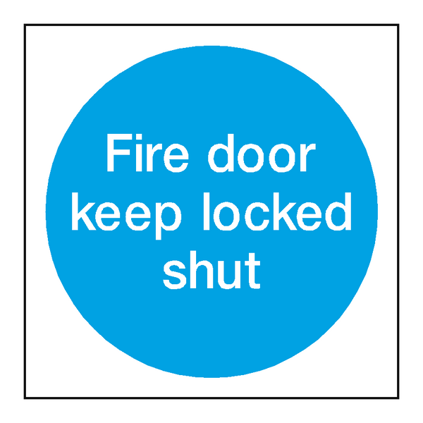 Fire Door Keep Locked Shut Sign | PVC Safety Signs