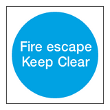 Fire Escape Keep Clear Sign - PVC Safety Signs