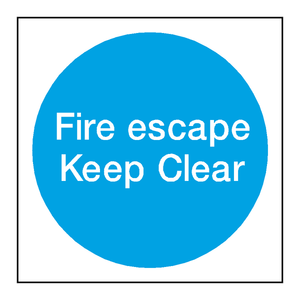 Fire Escape Keep Clear Sign | PVCSafetySigns.co.uk
