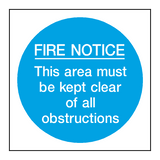 Fire Notice Area Kept Clear Sign - PVC Safety Signs