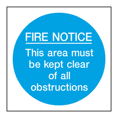 Fire Notice Area Kept Clear Sign
