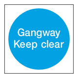 Gangway Keep Clear Door Sign - PVC Safety Signs