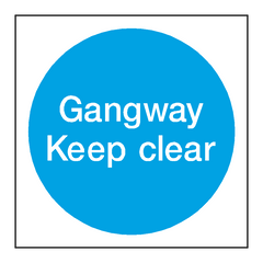 Gangway Keep Clear Door Sign