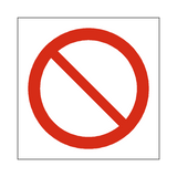 General Prohibition Symbol Sign - pvcsafetysigns.co.uk