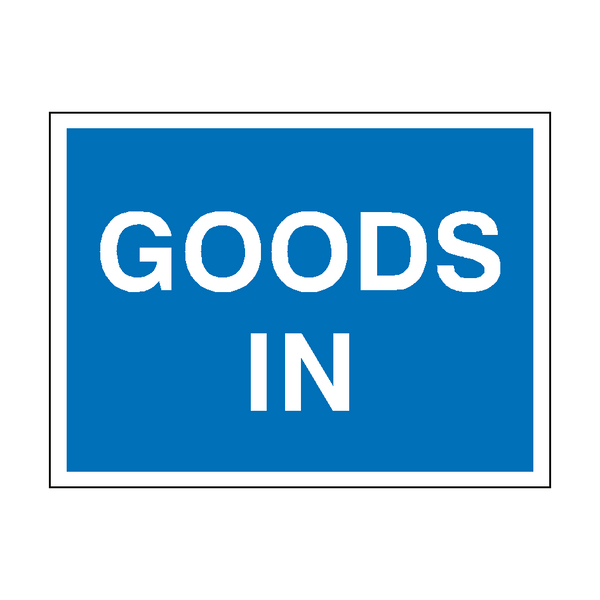 Goods In Traffic Sign | PVCSafetySigns.co.uk