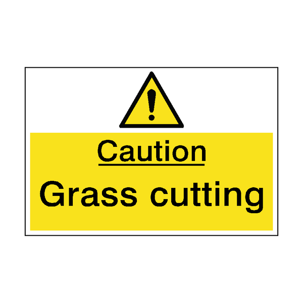 Caution Grass Cutting In Operation Sign | PVCSafetySigns.co.uk