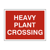 Heavy Plant Crossing Site Sign - PVC Safety Signs