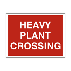 Heavy Plant Crossing Site Sign
