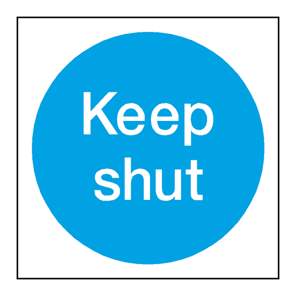 Keep Shut Door Sign - PVC Safety Signs