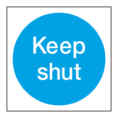 Keep Shut Door Sign