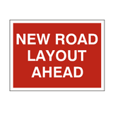 New Road Layout Traffic Sign - PVC Safety Signs
