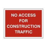 No Access For Construction Sign - PVC Safety Signs