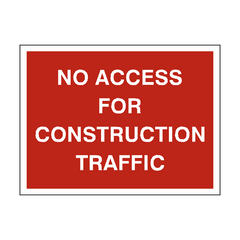 No Access For Construction Sign