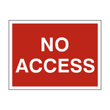 No Access Traffic Sign - PVC Safety Signs