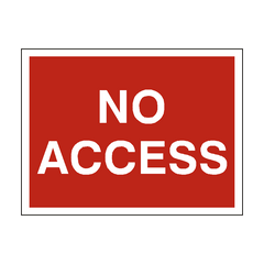 No Access Traffic Sign