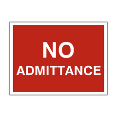 No Admittance Traffic Sign