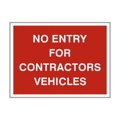 No Entry Contractor Vehicles Sign