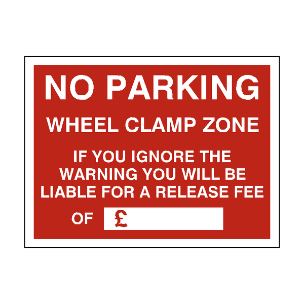 No Parking Wheel Clamp Fine Sign - PVC Safety Signs