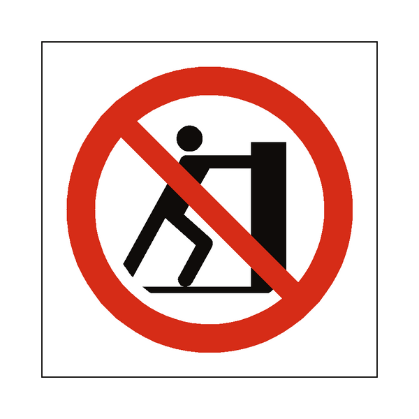 No Pushing Symbol Sign | PVCSafetySigns.co.uk