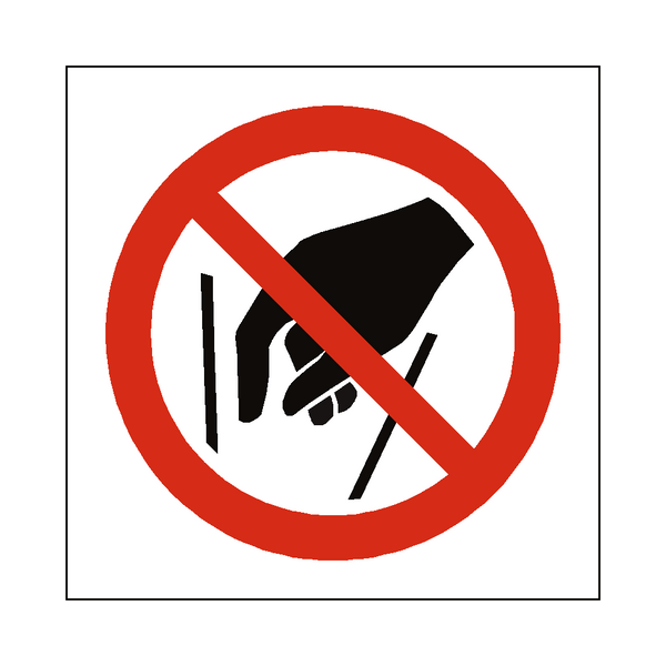 No Reaching In Symbol Sign - PVC Safety Signs