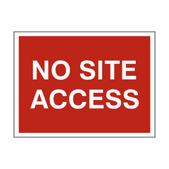 No Site Access Traffic Sign