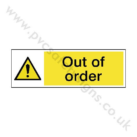Out Of Order Safety Sign | PVC Safety Signs