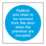 Padlock Removed Sign - PVC Safety Signs