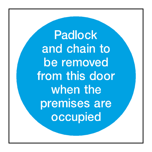 Padlock Removed Sign | PVC Safety Signs